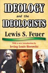 Ideology and the Ideologists