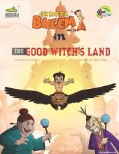 Chhota Bheem Vol. 74: The Good Witch's Land