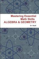 Mastering Essential Math Skills       Algebra   Geometry Book