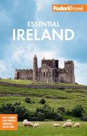 Fodor s Essential Ireland 2021 PDF