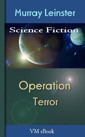 Operation Terror: Leinster'S Science Fiction