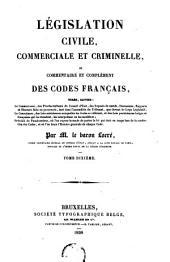 Législation civile, commerciale et criminelle, ou Commentaire et complément des codes français: Volume10
