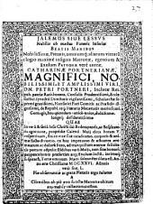 Jalemus Siue Lessvs Nobilis ob maestas Funeris Inferias Beatis Manibus Nobilissimae ... Catharinae Portnerianae ...
