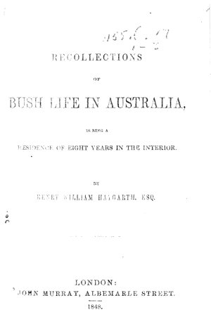 Recollections of Bush Life in Australia During a Residence of Eight Years in the Interior