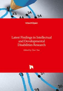 Latest Findings in Intellectual and Developmental Disabilities Research