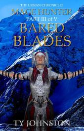 Mage Hunter: Episode 3: Bared Blades