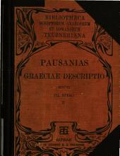 Pausaniae Graeciae Descriptio: Volume 2
