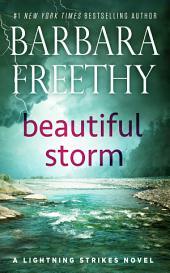 Beautiful Storm: Lightning Strikes (#1)