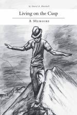 Living on the Cusp - A Memoire