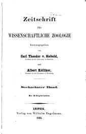 Zeitschrift für wissenschaftliche Zoologie: Band 16