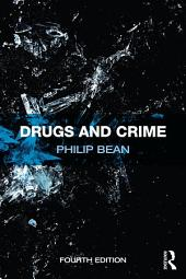 Drugs and Crime: Edition 4