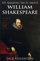 101 Amazing Facts about William Shakespeare PDF