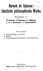 Baruch de Spinoza: Sämtliche philosophische Werke, Band 1