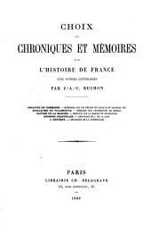 Choix de chroniques et mémoires sur l'histoire de France, avec notices biographiques par J.A.C. Buchon. (Panthéon litt.).