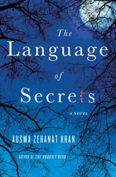 The Language of Secrets: A Novel