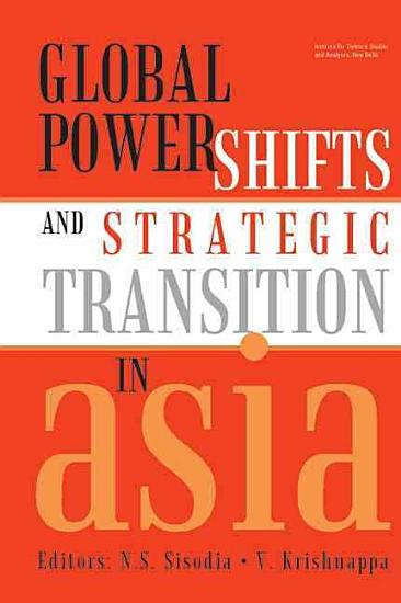 Global Power Shifts and Strategic Transition in Asia PDF
