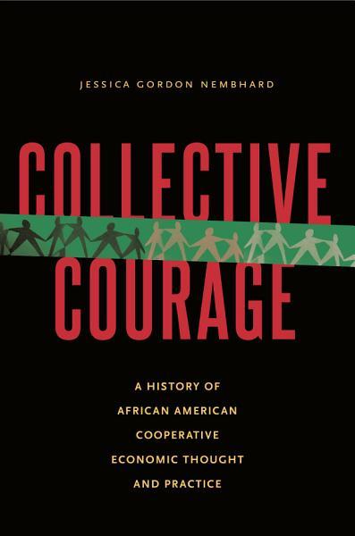 Collective Courage Pdf Book