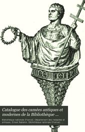 Catalogue des camées antiques et modernes de la Bibliothèque nationale: Volume1