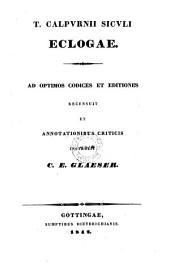 Eclogae ad optimos codices et editiones recensuit et annotationibus criticis instruxit C. E. Glaeser