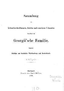 Sammlung von Lebensbeschreibungen  Briefen und sonstigen Urkunden betreffend die Georgii sche Familie PDF