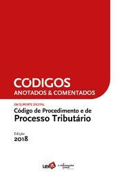 Código de Procedimento e de Processo Tributário 2018 - Anotado & Comentado