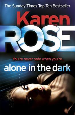 Alone in the Dark  The Cincinnati Series Book 2  PDF