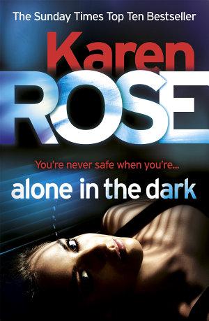 Alone in the Dark  The Cincinnati Series Book 2