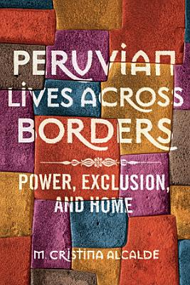Peruvian Lives across Borders
