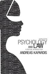 Psychology and Law: A Critical Introduction, Edition 4