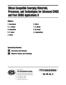 Silicon Compatible Emerging Materials  Processes  and Technologies for Advanced CMOS and Post CMOS Applications 9