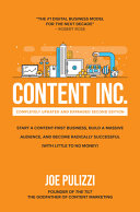 Content Inc    2nd Edition  How Entrepreneurs Can Launch  Build and Grow Radically Successful Businesses with Little Or No Money