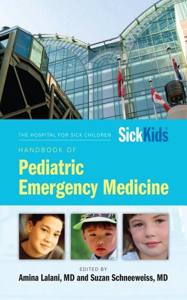 The Hospital for Sick Children Handbook of Pediatric Emergency Medicine PDF