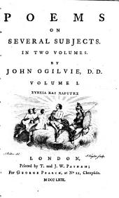 Poems on Several Subjects: In Two Volumes, Volume 1