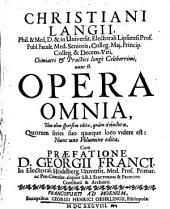 Christiani Langii P. et M. D. Opera quae extant Omnia