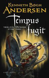 Tempus fugit: Tænk, hvis DU kunne styre tiden ...
