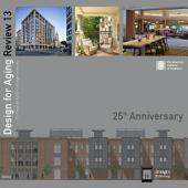 Design for Aging Review 13: 25th Anniversary: AIA Design for Aging Knowledge Community