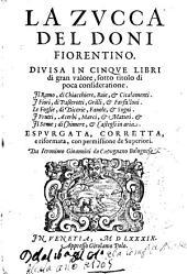 La zucca del doni fiorentino: diuisa in cinque libri ...