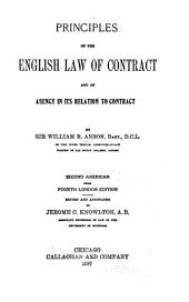 Principles of the English Law of Contract and of Agency in Its Relation to Contract
