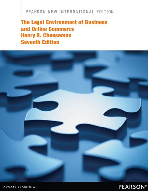 The Legal Environment of Business and Online Commerce  Pearson New International Edition