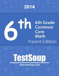6th Grade Common Core Math Parent Edition Book PDF