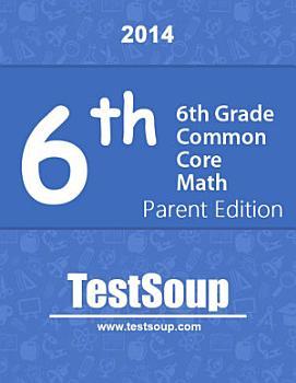 6th Grade Common Core Math   Parent Edition PDF