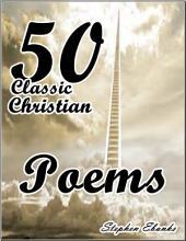 50 Classic Christian Poems