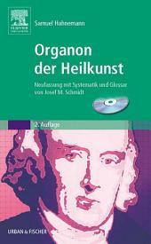 Organon der Heilkunst: Neufassung mit Systematik und Glossar von Josef M. Schmidt, Ausgabe 2