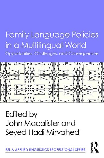 Family Language Policies in a Multilingual World PDF