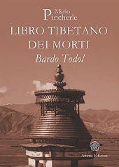 Libro Tibetano dei Morti: Bardo Todol
