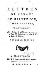 Memoires et lettres de Madame de Maintenon: Volumes7à8