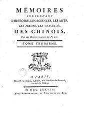 Mémoires concernant l'histoire, les sciences, les arts... des chinois: Volume3