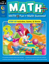 MATH PLUS: Step Up, Grade PreK–K, eBook: Math + Fun - Math Success!