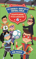 Reading Planet   Jez Smedley  Diary of a Football Ninja  Disappearing Pitch Disaster   Level 5  Fiction  Mars  PDF