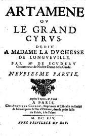 Artamene ou le Grand Cyrus: Dedié A Madame La Dvchesse De Longveville, Volume9